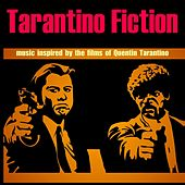 Play & Download Tarantino Fiction by Various Artists | Napster
