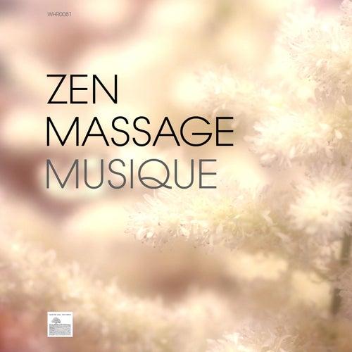Play & Download Zen Massage Musique - Harmonie, Bien-être, Musique Détente Anti-Stress by Oasis de Détente et Relaxatio | Napster