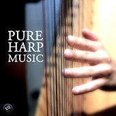 Play & Download Pure Harp Music by Harp Music Collective | Napster