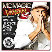 Play & Download Diggin by MC Magic | Napster