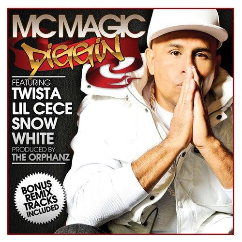 Play & Download Diggin by MC Magic | Napster