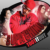 Play & Download Toot It out by Supa Chino | Napster