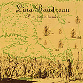 Play & Download Lina Boudreau  « Plus jamais la mer » by Lina Boudreau | Napster