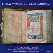 Play & Download Choral Evensong by Wells Cathedral Choir | Napster