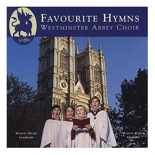Play & Download Favourite Hymns from Westminster Abbey by Westminster Abbey Choir | Napster