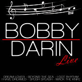 Play & Download Bobby Darin Live by Bobby Darin | Napster