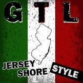 Play & Download GTL: Jersey Shore Style by Déjà Vu | Napster