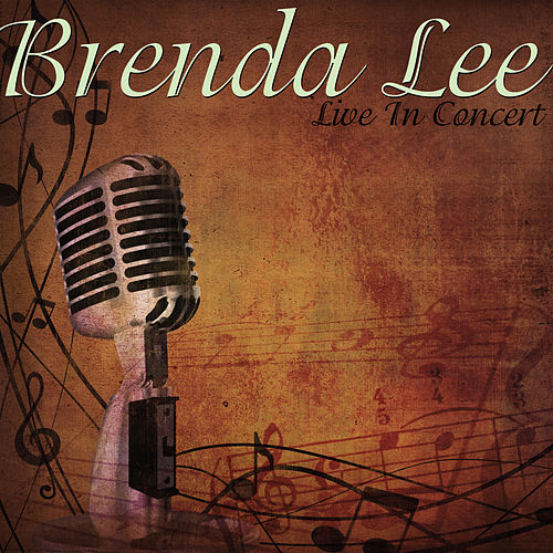 Play & Download Brenda Lee Live In Concert by Brenda Lee | Napster