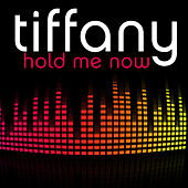 Play & Download Hold Me Now (Club Remix) by Tiffany | Napster