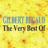 Play & Download The Very Best Of : Gilbert Bécaud by Gilbert Becaud | Napster