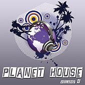 Planet House, Vol. 4 by Various Artists