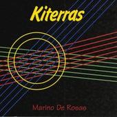 Play & Download Kiterras by Marino de Rosas | Napster
