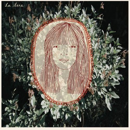 La Sera by La Sera