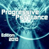 Play & Download Progressive PsyTrance (Edition 2010) by Various Artists | Napster