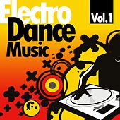 Electro Dance Music, Vol.1 by Various Artists