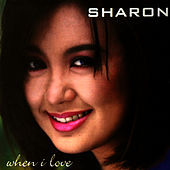 Play & Download When I Love by Sharon Cuneta | Napster