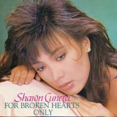 Play & Download For Broken Hearts Only by Sharon Cuneta | Napster