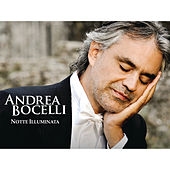 Play & Download Notte Illuminata by Andrea Bocelli | Napster