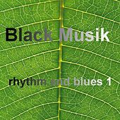 Play & Download Black Music - Rhythm and Blues Vol. 1 by Various Artists | Napster