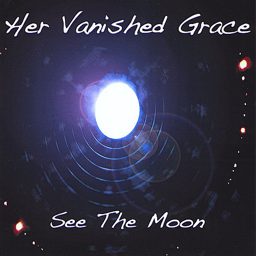 See the Moon by Her Vanished Grace