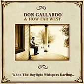 Play & Download When The Daylight Whispers Darling... by Don Gallardo | Napster
