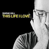 Play & Download This Life I Love by Barak Hill | Napster
