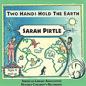 Play & Download Two Hands Hold The Earth by Sarah Pirtle | Napster