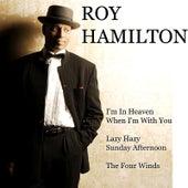 Lazy Hazy Sunday Afternoon by Roy Hamilton