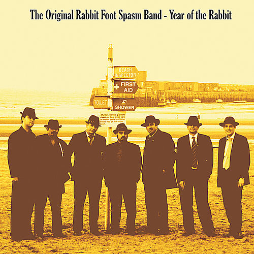 Play & Download Year of the Rabbit by The Original Rabbit Foot Spasm Band | Napster