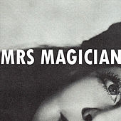 Play & Download The Spells by Mrs. Magician | Napster