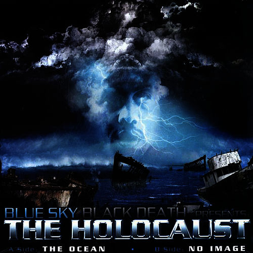 The Ocean (feat. Holocaust) (12') by Blue Sky Black Death