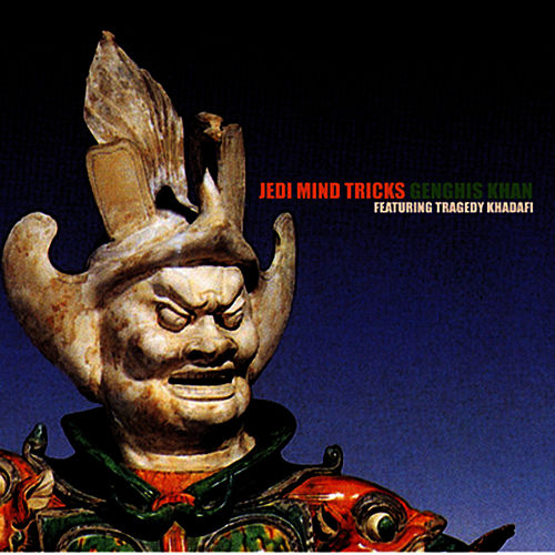 Play & Download Genghis Khan (feat. Tragedy Khadafi) (12') by Jedi Mind Tricks | Napster