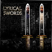 Play & Download Lyrical Swords (feat. GZA & Ras Kass) (12