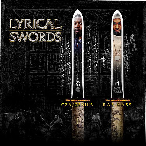 Play & Download Lyrical Swords (feat. GZA & Ras Kass) (12') by Various Artists | Napster