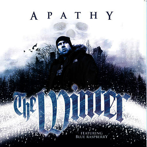 Play & Download The Winter (feat. Blue Raspberry & Poison Pen) (12') by Apathy | Napster
