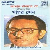 Play & Download Sagar-Tagore:Amai Thakte De by Sagar Sen   Napster