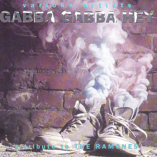 Gabba Gabba Hey by Various Artists