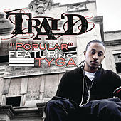 Play & Download Popular by Trai'D | Napster