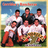 Play & Download Corridos Y Rancheras by La Nobleza De Aguililla | Napster