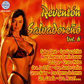 Play & Download Reventon Salvadoreno Vol. 8 by Various Artists | Napster