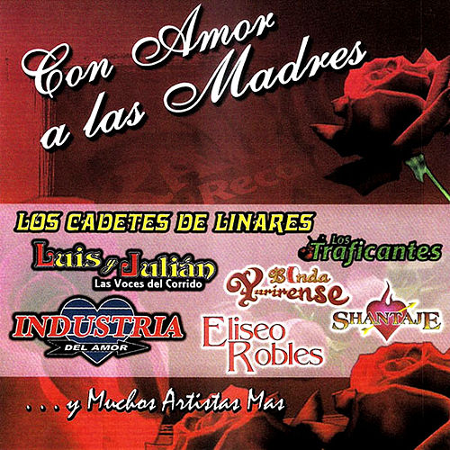 Con Amor A Las Madres by Various Artists