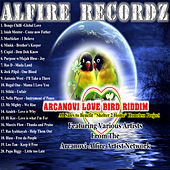 Arcanovi Love Bird Riddim by Various Artists