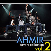 Ahmir: The Covers Collection - Vol. #2 by Ahmir