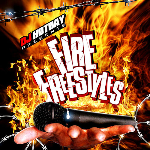 Play & Download Fire Freestyles 1.1 by Dj Hotday | Napster