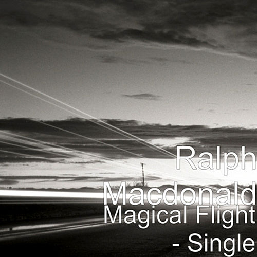 Play & Download Magical Flight by Ralph MacDonald (Jazz) | Napster