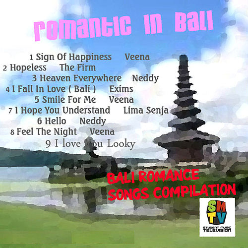 Play & Download Romantic In Bali by Various Artists | Napster