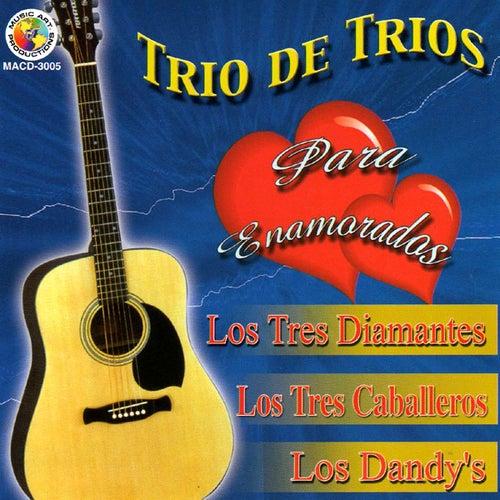 Trio De Trios, Para Enamorados by Various Artists
