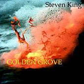 Play & Download Golden Grove by Steven King | Napster