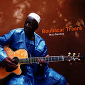 Play & Download Mali Denhou by Boubacar Traore | Napster