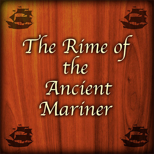 Play & Download The Rime Of The Ancient Mariner by Mark Clark | Napster